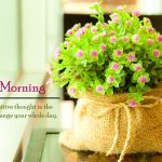 Best Good Morning Messages | Good Morning SMS | Good Morning Quotes
